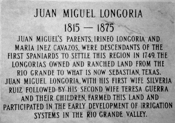 Marker on Juan Miguel Longoria's tomb in the Longoria Cemetary in Bluetown. Photo: findagrave.com